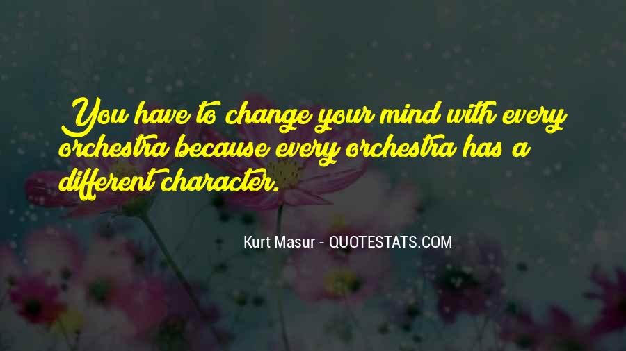 Quotes About Change Your Mind #231368