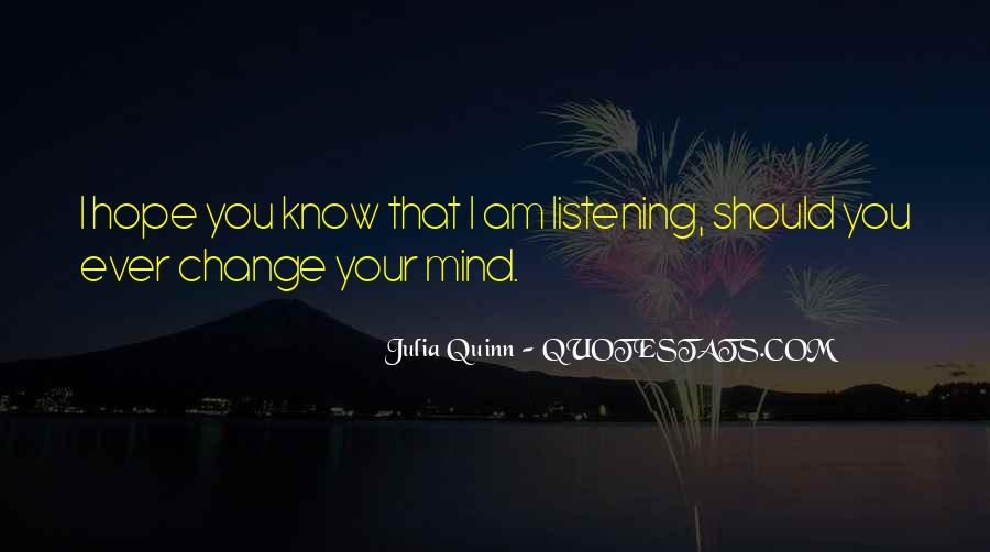 Quotes About Change Your Mind #258266