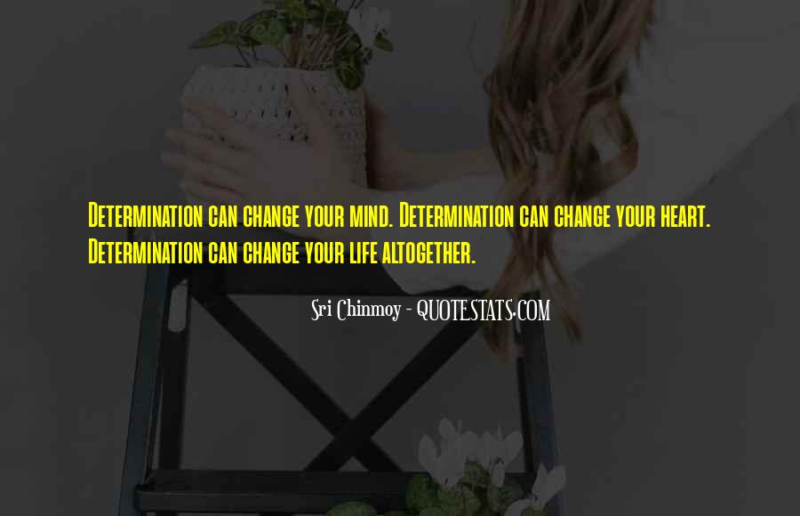 Quotes About Change Your Mind #298220