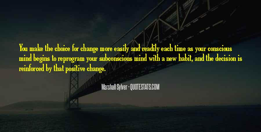 Quotes About Change Your Mind #346140