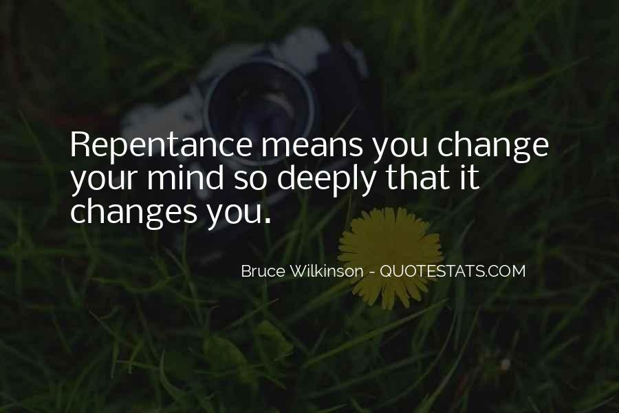 Quotes About Change Your Mind #363027