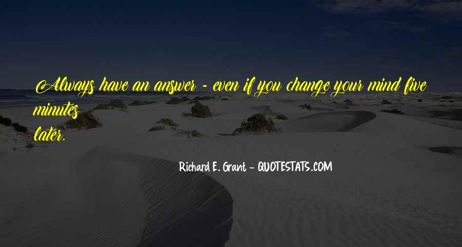 Quotes About Change Your Mind #374460