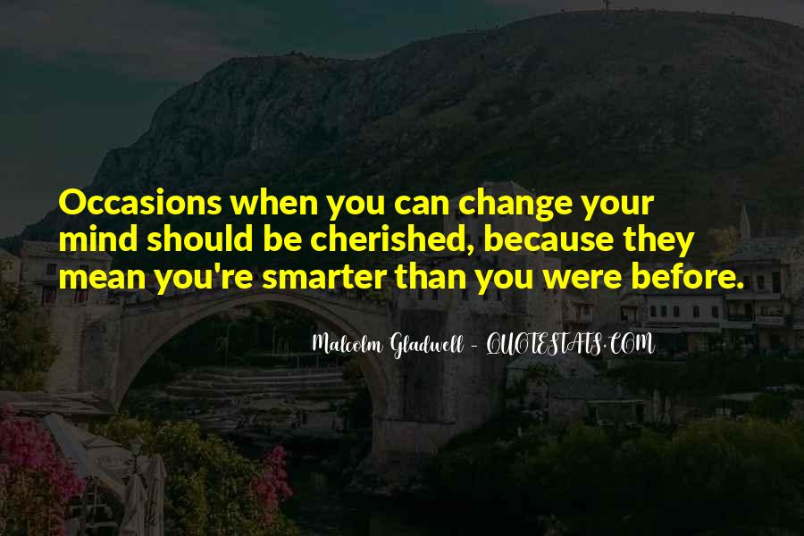 Quotes About Change Your Mind #426114
