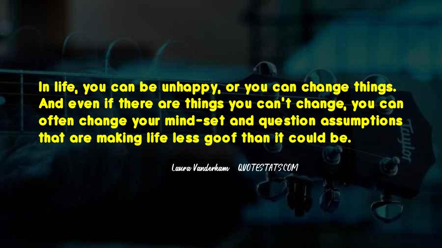 Quotes About Change Your Mind #475224