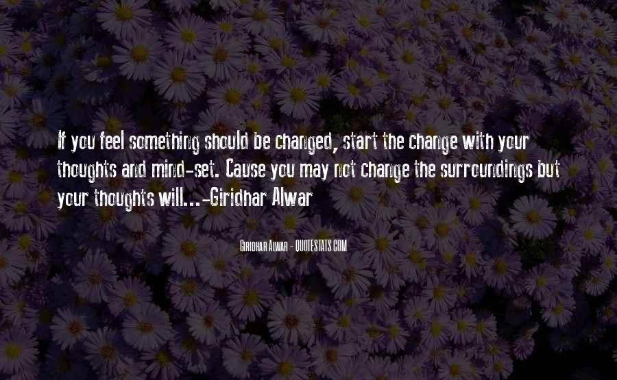 Quotes About Change Your Mind #482145