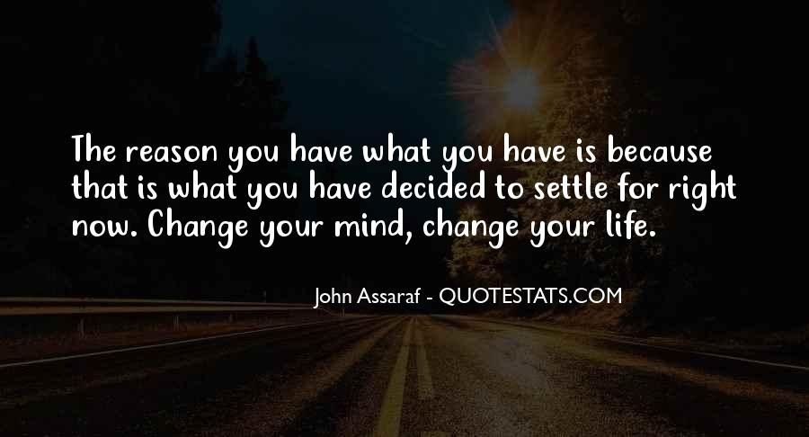 Quotes About Change Your Mind #496645