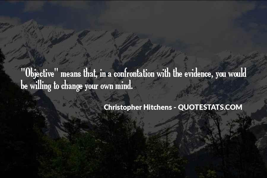 Quotes About Change Your Mind #512369