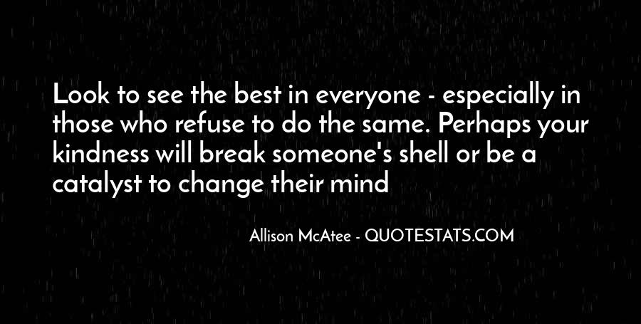 Quotes About Change Your Mind #536771