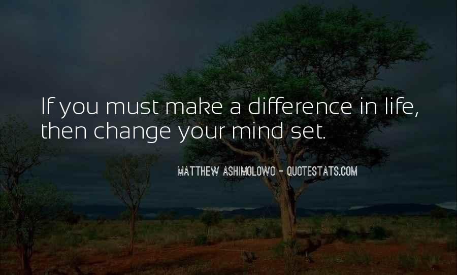Quotes About Change Your Mind #83185