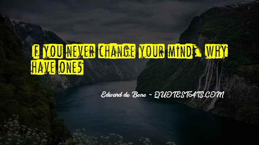 Quotes About Change Your Mind #95476