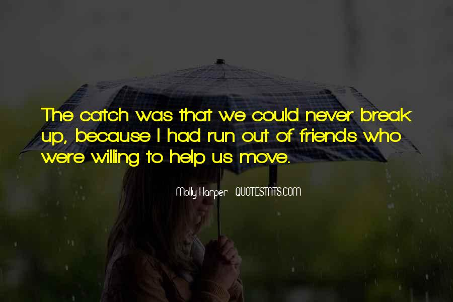 Quotes About Break Up But Still Friends #529397