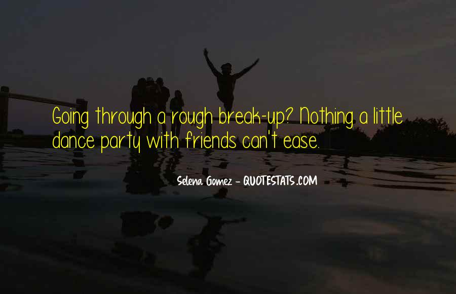Quotes About Break Up But Still Friends #607835