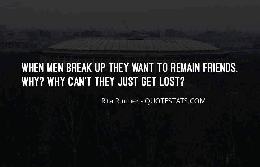 Quotes About Break Up But Still Friends #751960