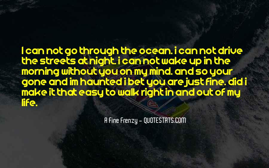 Quotes About Your On My Mind #26662