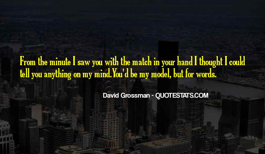 Quotes About Your On My Mind #582076