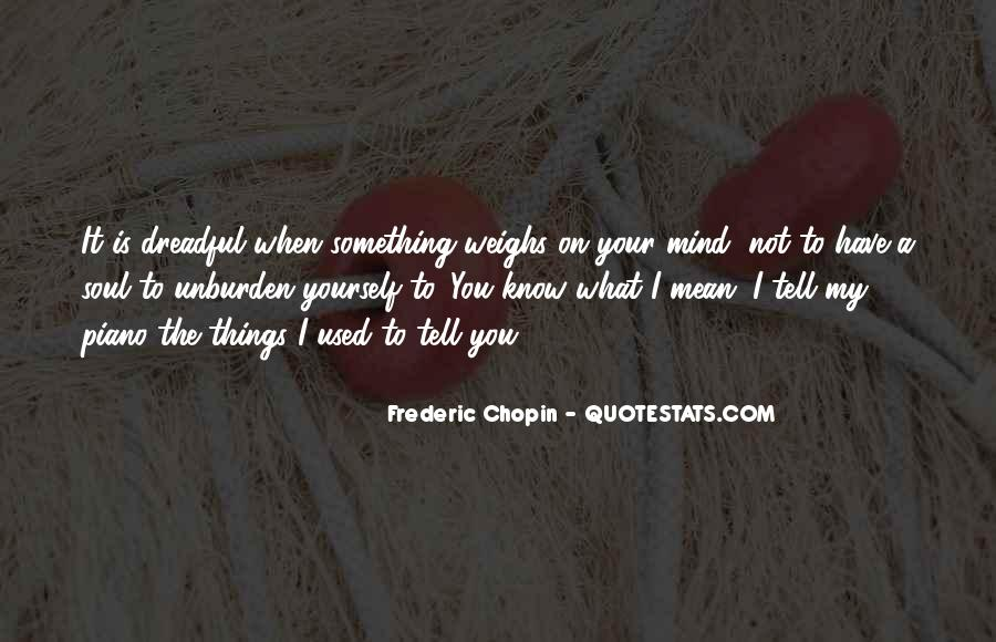 Quotes About Your On My Mind #718523
