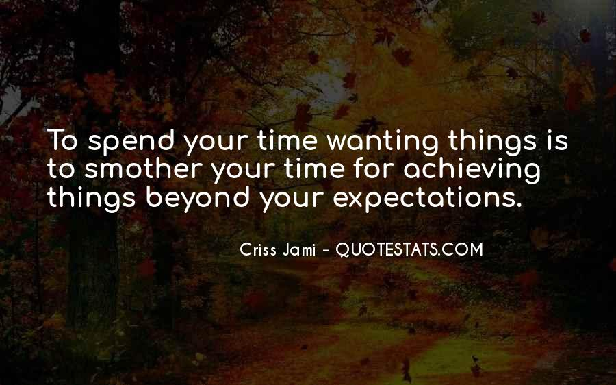 Quotes About Someone Not Wanting To Spend Time With You #1605452