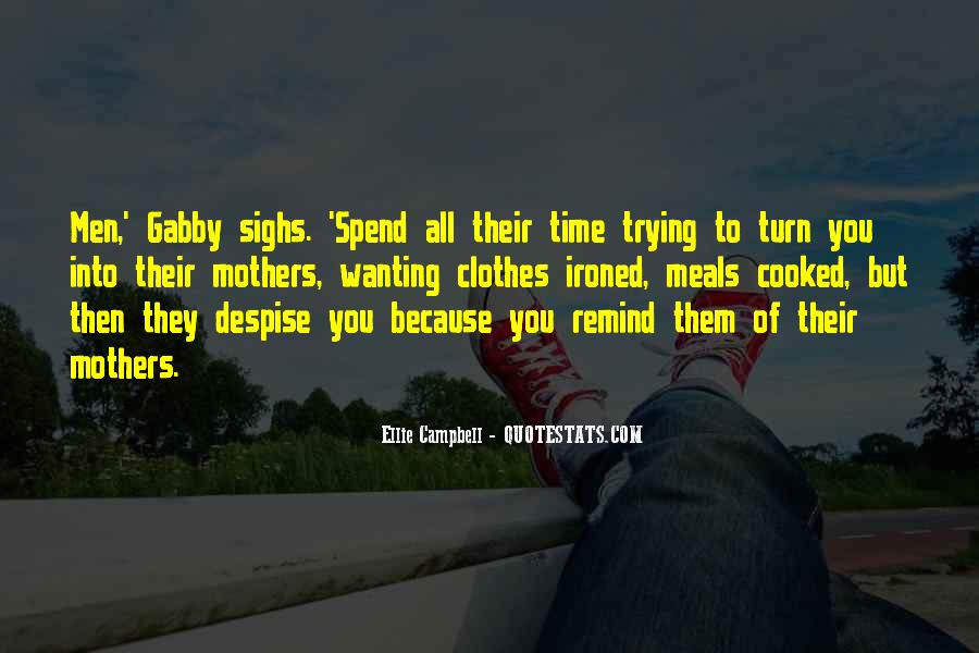 Quotes About Someone Not Wanting To Spend Time With You #344879