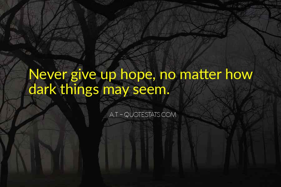 Quotes About Being Strong Through Bad Times #1341534