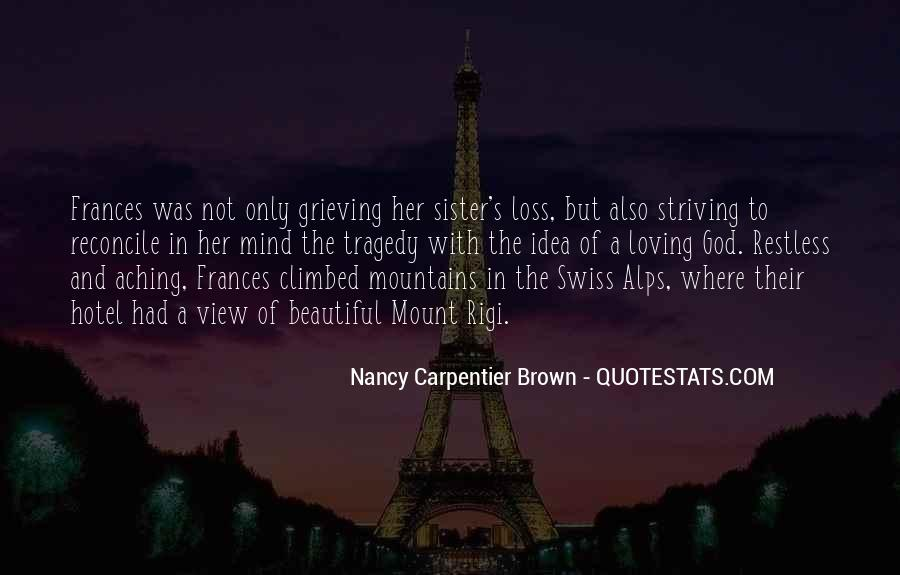 Quotes About Grieving The Loss Of A Sister #1144875