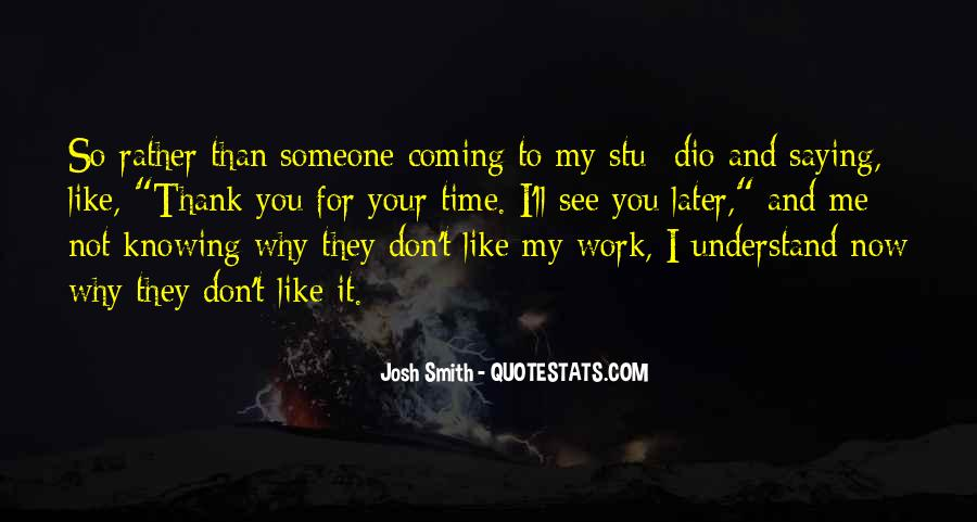 Quotes About Saying You Like Someone #796688