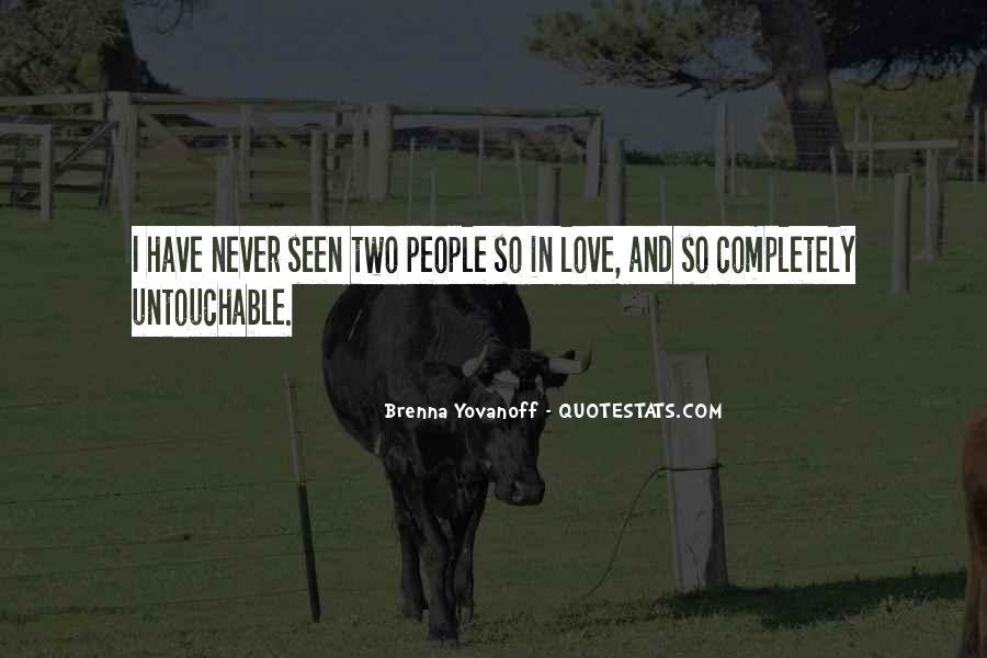 Quotes About Untouchable Love #1239910