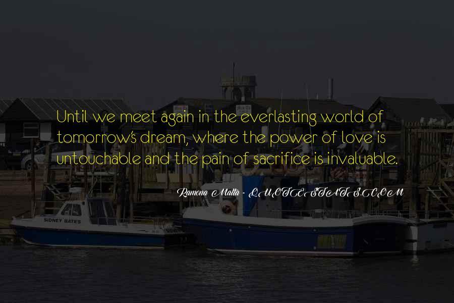 Quotes About Untouchable Love #1391705