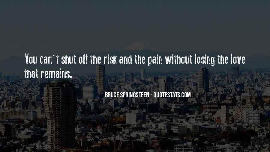 Quotes About Sadness And Pain #1106674