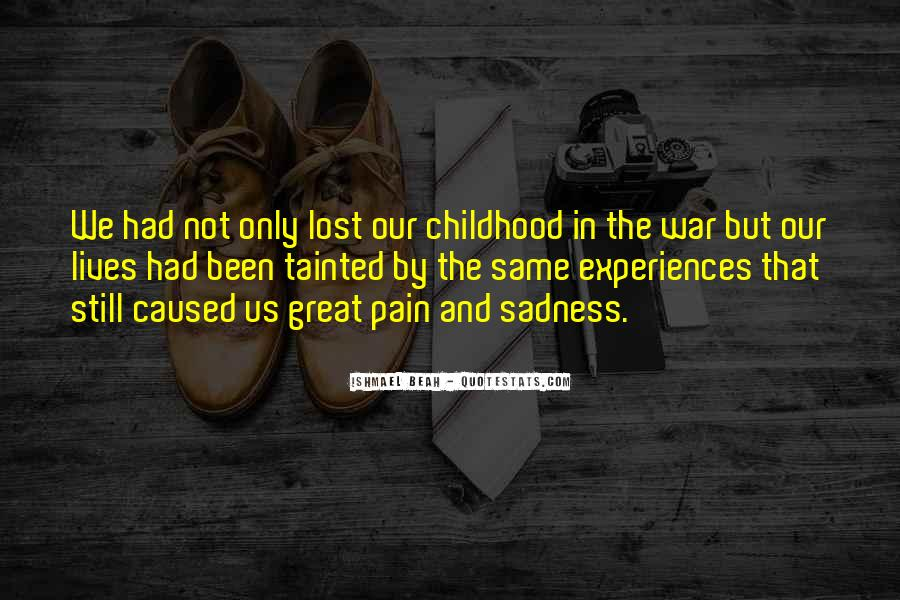 Quotes About Sadness And Pain #117417