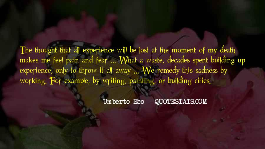 Quotes About Sadness And Pain #1307229