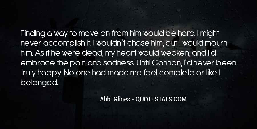 Quotes About Sadness And Pain #1420962
