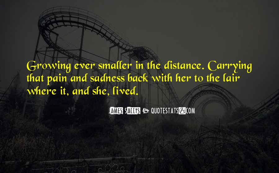 Quotes About Sadness And Pain #237977