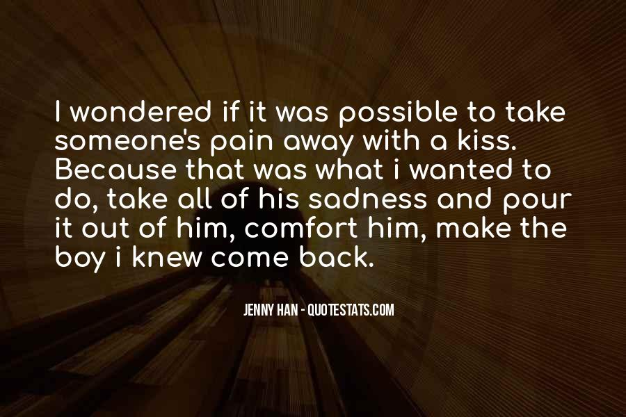 Quotes About Sadness And Pain #240114