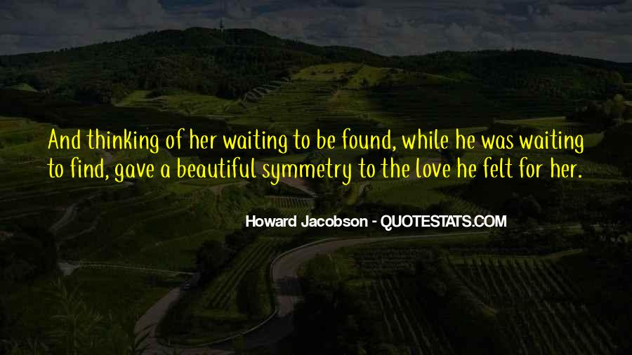 Quotes About Waiting For Her Love #1764111