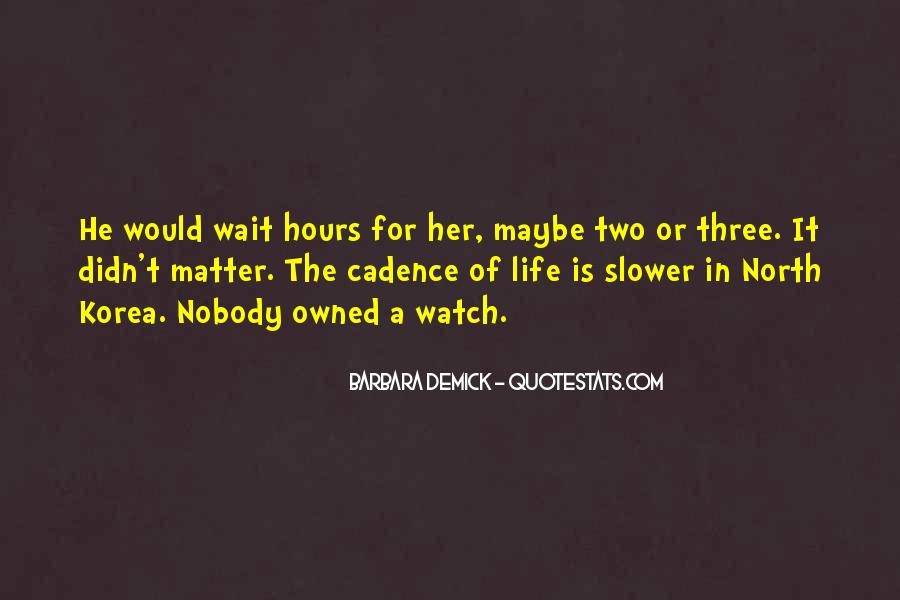 Quotes About Waiting For Her Love #277995