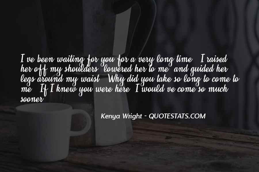 Quotes About Waiting For Her Love #546794