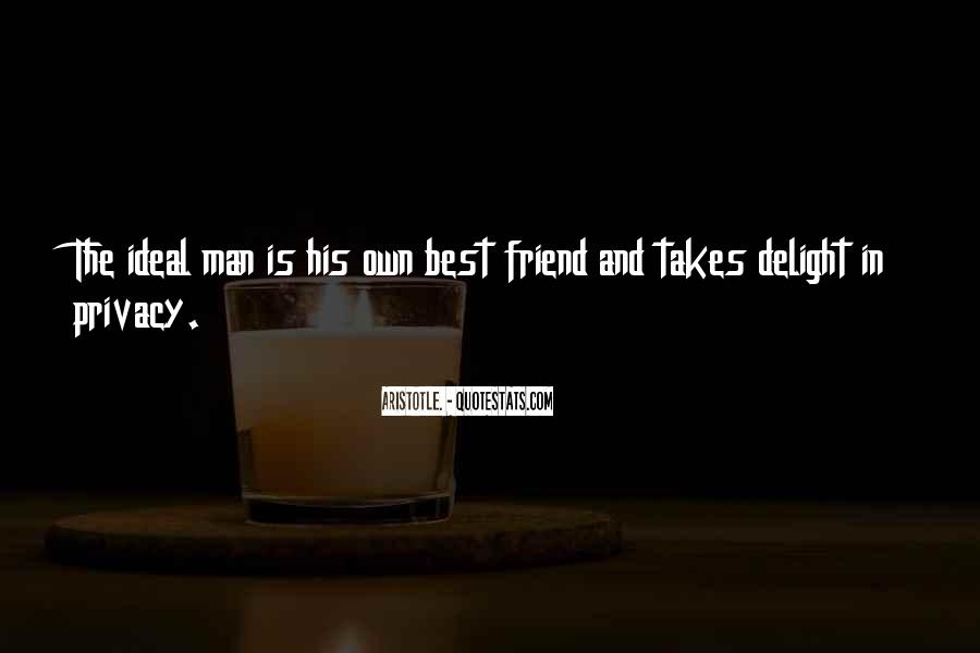 Quotes About My Ideal Man #129076