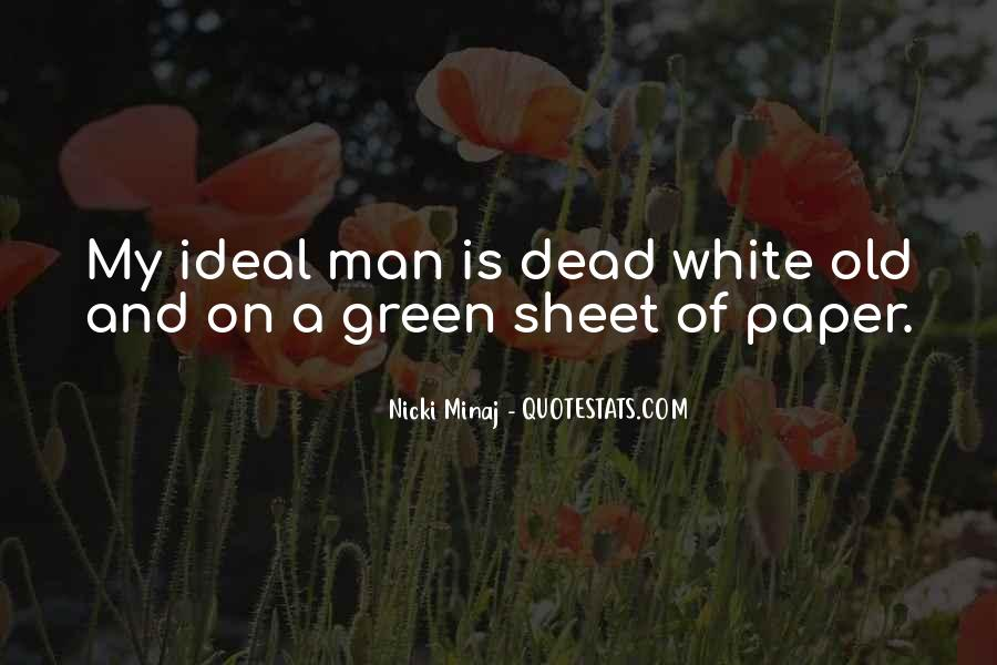 Quotes About My Ideal Man #362438
