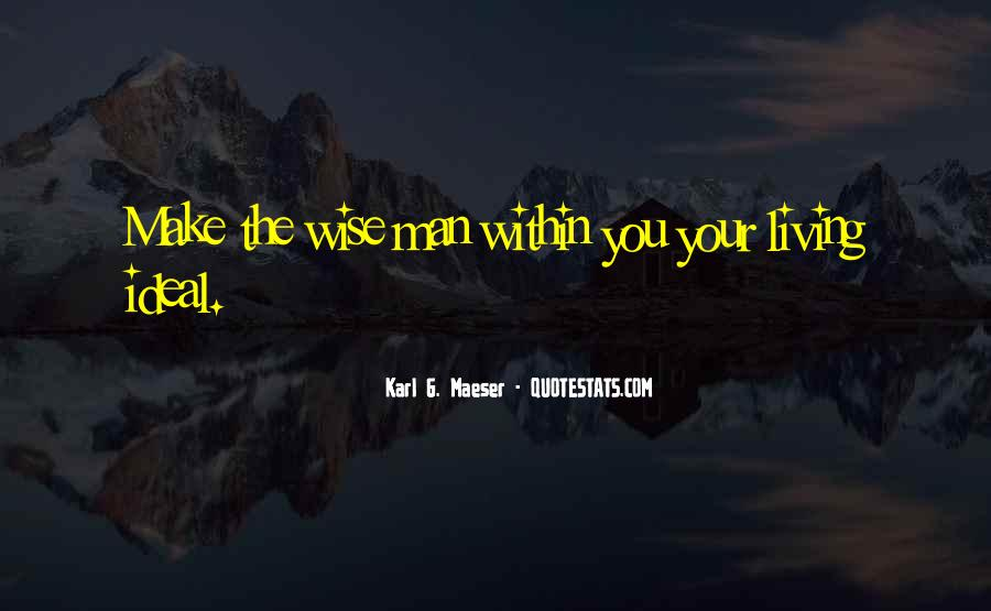 Quotes About My Ideal Man #371735