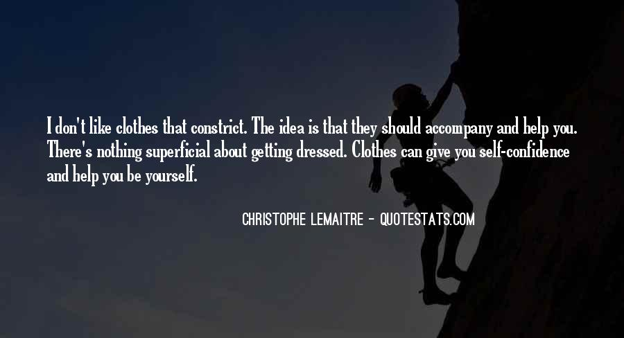 Quotes About Confidence About Yourself #1265393