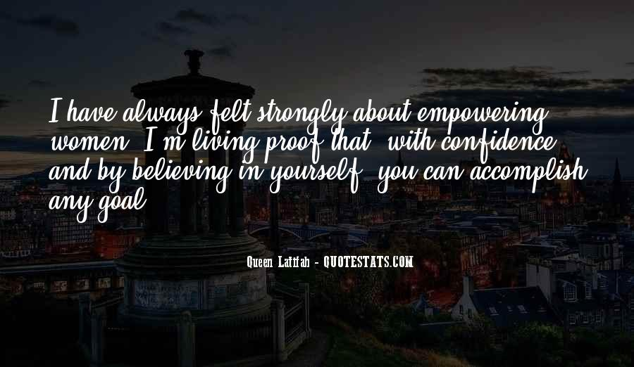 Quotes About Confidence About Yourself #1305993