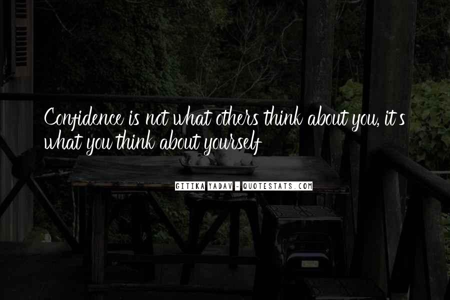 Quotes About Confidence About Yourself #1484363