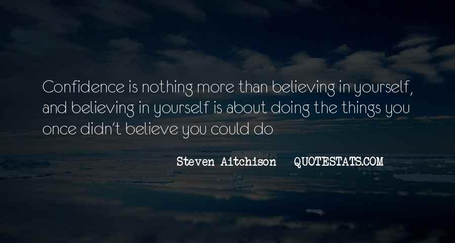 Quotes About Confidence About Yourself #1568391