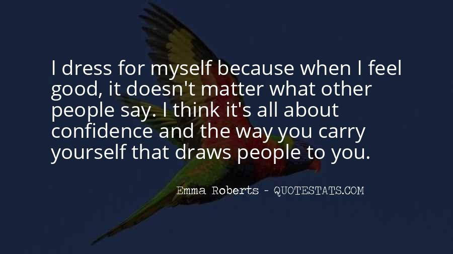 Quotes About Confidence About Yourself #33517