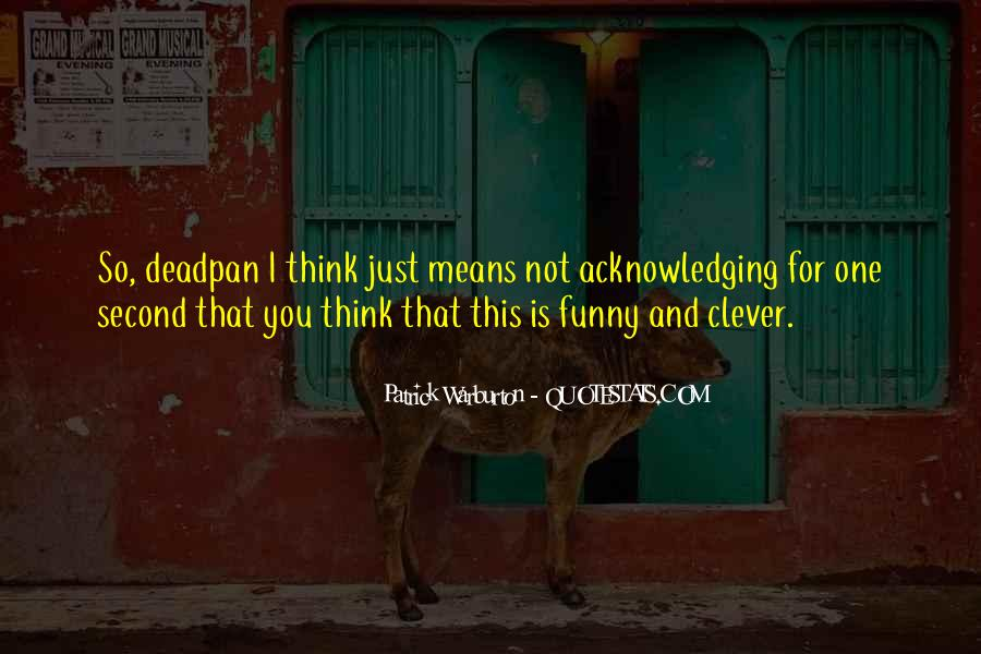 Quotes About Acknowledging Someone #231223