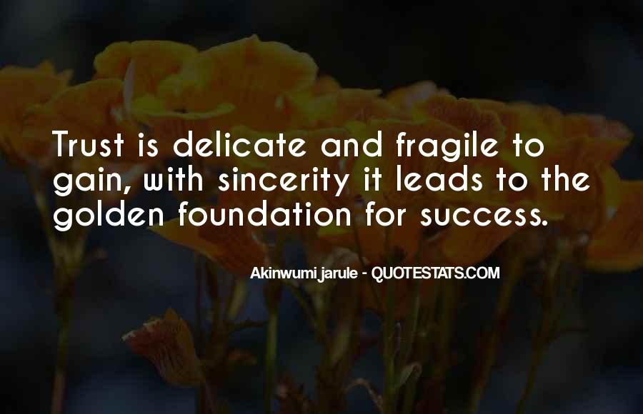 Quotes About Trust Being Fragile #1652049