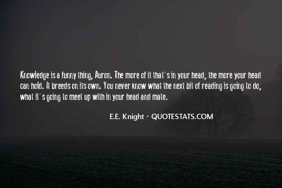 Quotes About Knowledge And Reading #808306