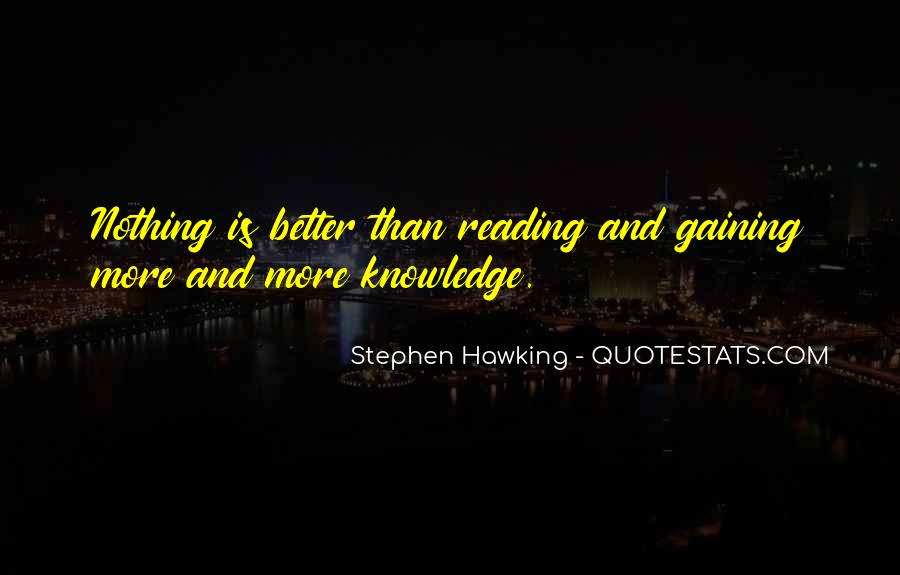 Quotes About Knowledge And Reading #935173