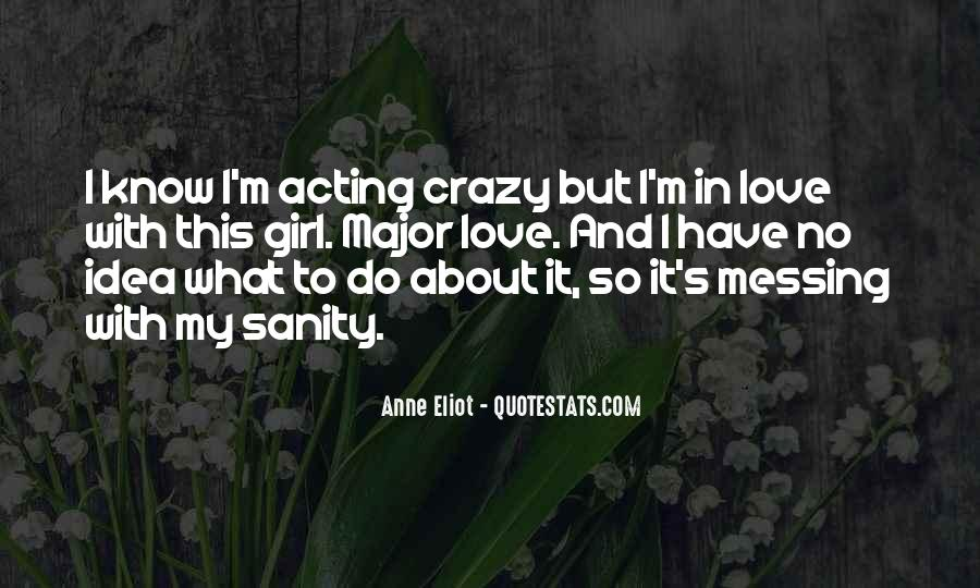Quotes About Crazy Girl #1216293