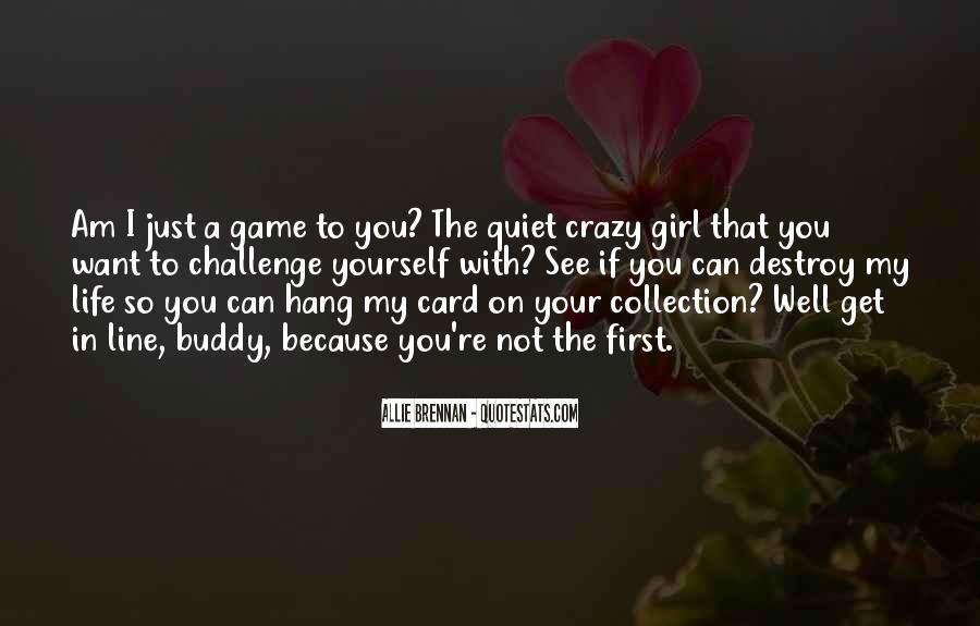 Quotes About Crazy Girl #1626817